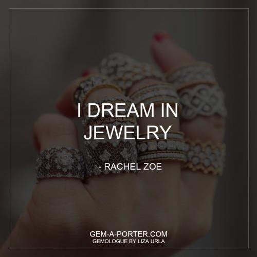 I dream in jewelry